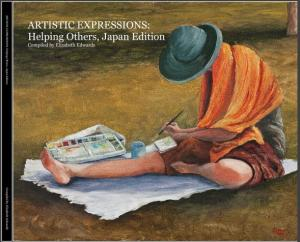 Release Of  Artistic Expressions  Helping Others Japan Edition For Auction On Ebay For The Red Cross Japan Appeal By Elizabeth Edwards